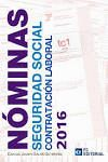 NÓMINAS SEGURIDAD SOCIAL Y CONTRATACIÓN LABORAL 2016