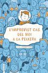 IMPREVIST CAS DEL NOI A LA PEIXERA L