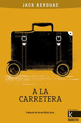 A LA CARRETERA - CATALA