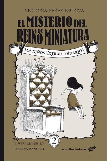 MISTERIO DEL REINO DE MINIATURA EL