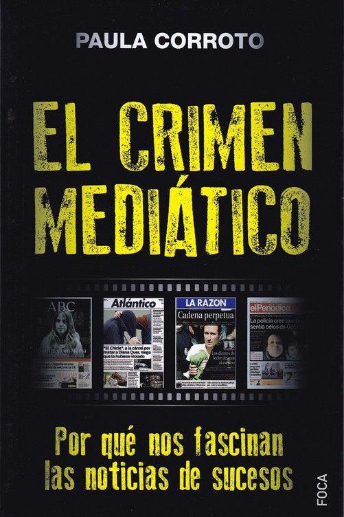 CRIMEN MEDIÁTICO EL