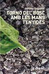 TORNO DEL BOSC AMB LES MANS TENYIDES