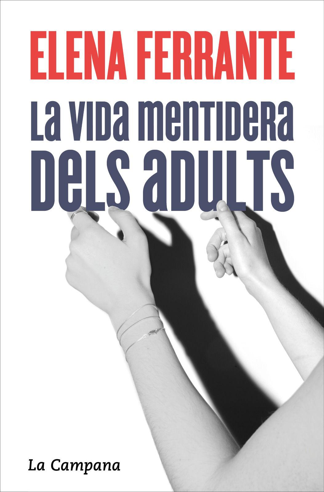 VIDA MENTIDERA DELS ADULTS LA