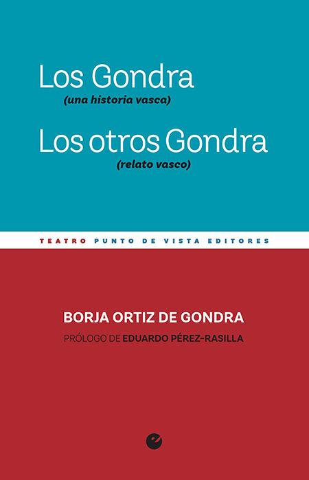 GONDRA (UNA HISTORIA VASCA). LOS OTROS GONDRA
