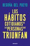 HABITOS COTIDIANOS DE LAS PERSONAS QUE TRIUNFAN