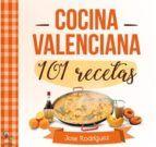 101 RECETAS DE COCINA VALENCIANA