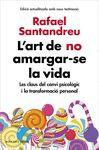 ART DE NO AMARGAR-SE LA VIDA L'