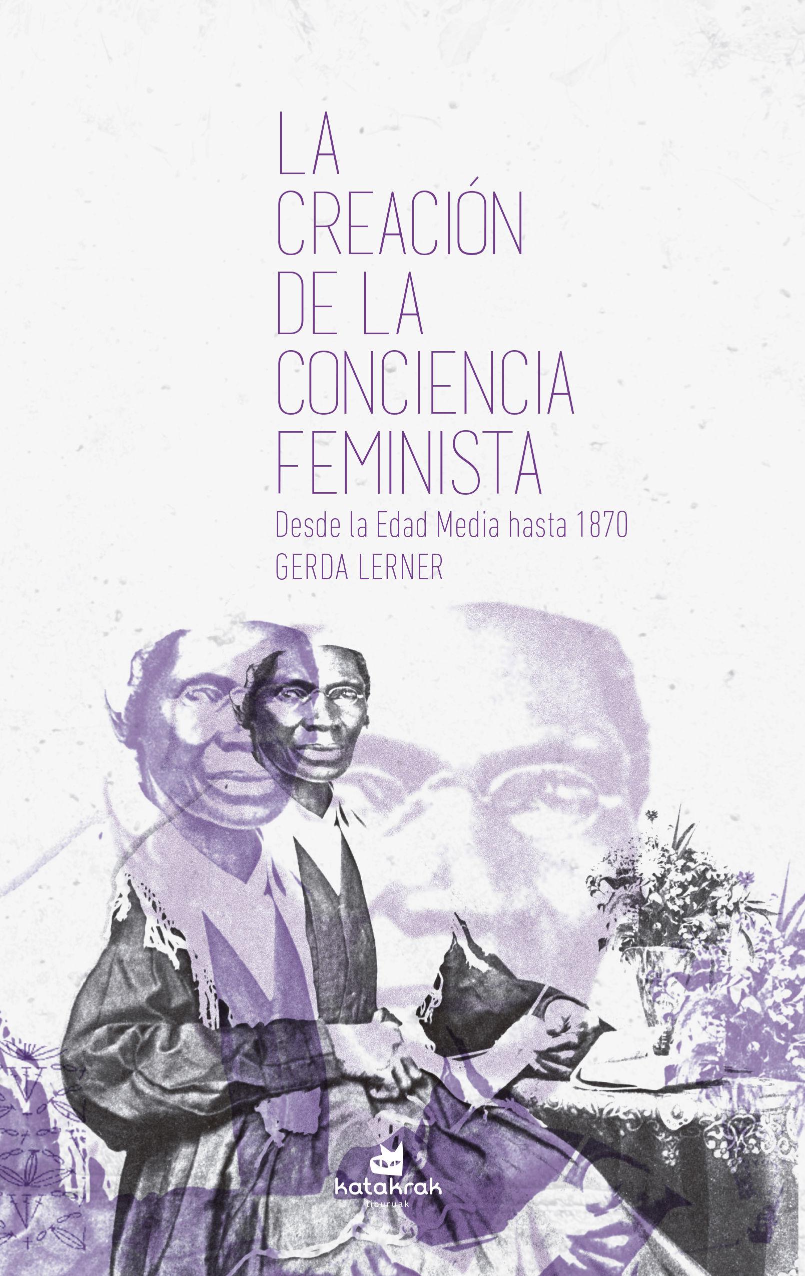 CREACIÓN DE LA CONCIENCIA FEMINISTA