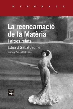 REENCARNACIÓ DE LA MATÈRIA I ALTRES RELATS LA