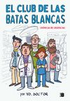 CLUB DE LAS BATAS BLANCAS EL