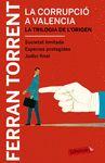 CORRUPCIÓ A VALÈNCIA LA TRILOGIA DE L'ORIGEN