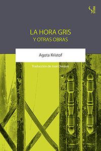 HORA GRIS Y OTRAS OBRAS LA