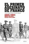 PRIMER ASESINATO DE FRANCO EL