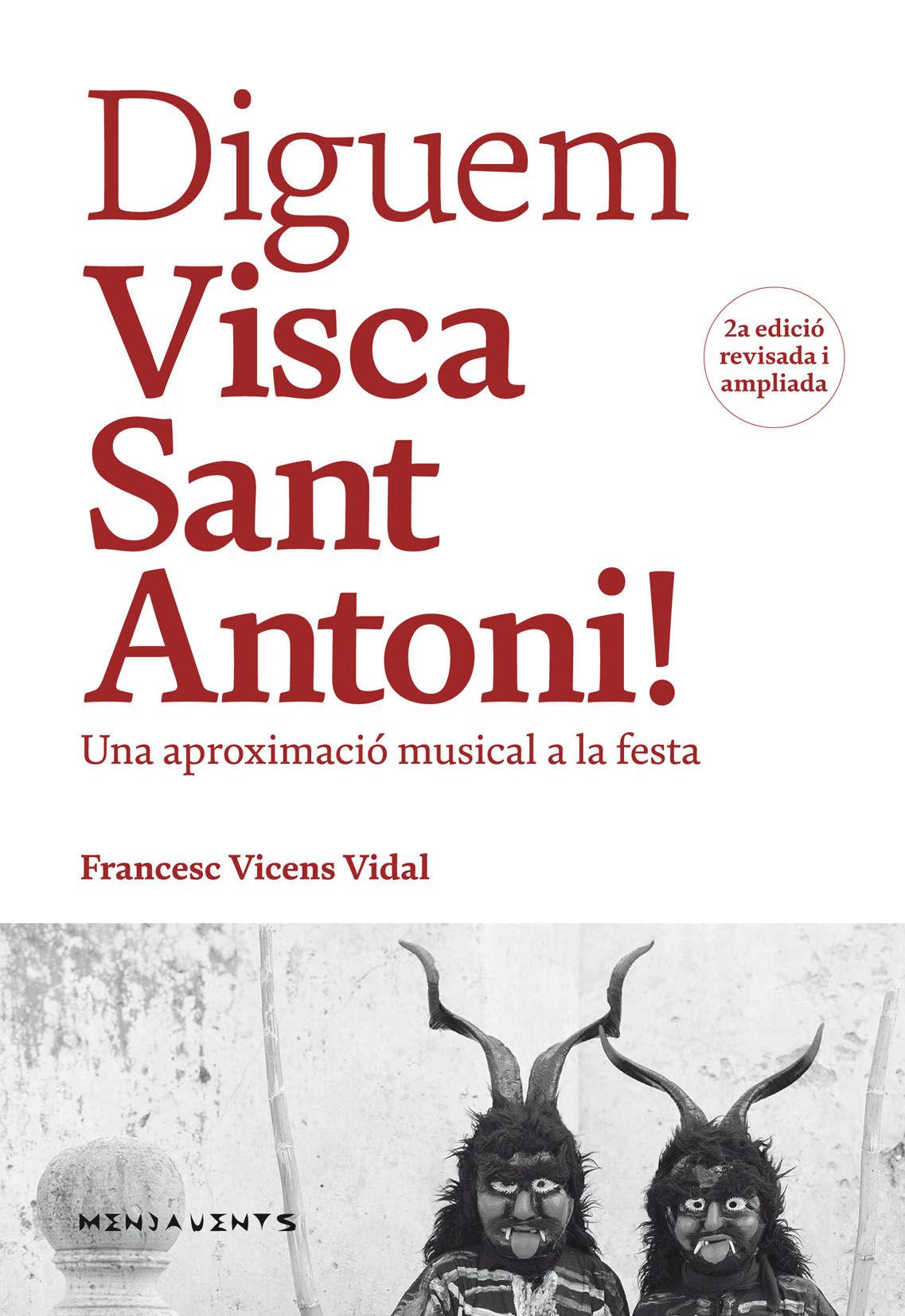 DIGUEM VISCA SANT ANTONI!