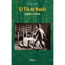 TIÓ DE NADAL. ORIGENS TRADICIÓ