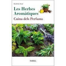 HERBES AROMATIQUES LES CUINA DELS PERFUMS