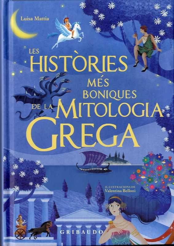 HISTORIES MES BONIQUES DE LA MITOLOGIA GREGA LES