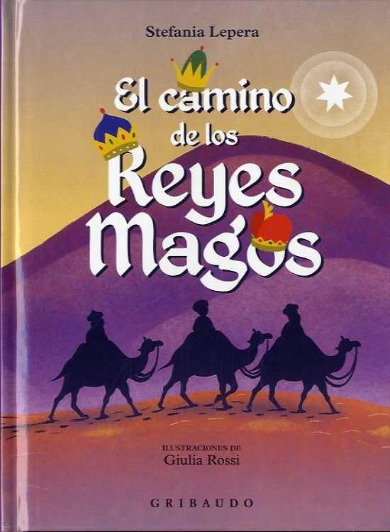 CAMINO DE LOS REYES MAGOS EL