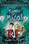 TIEMPO DE LOS MAGOS EL 2 VUELVE LA MAGIA