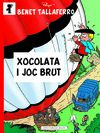 XOCOLATA I JOC BRUT
