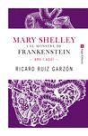 MARY SHELLEY I EL MONSTRE DE FRANKENSTEIN: ARA I AQUÍ