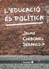 EDUCACIÓ ÉS POLÍTICA