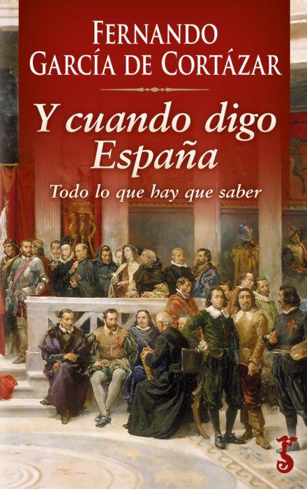 Y CUANDO DIGO ESPAÑA. TODO LO QUE HAY QUE SABER QUE