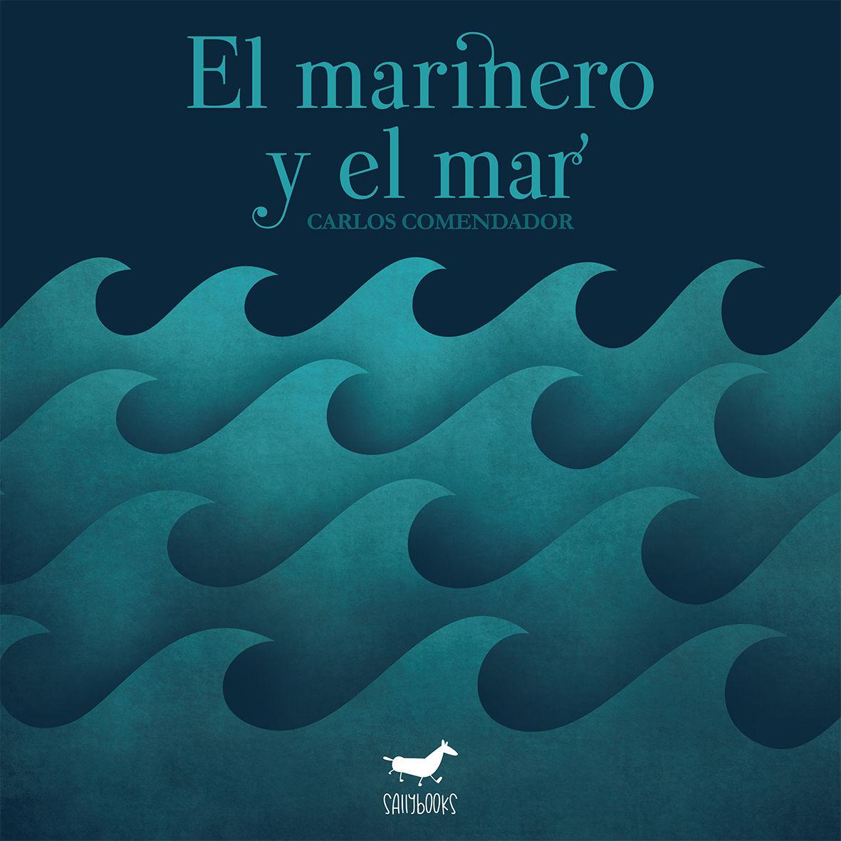 MARINERO Y EL MAR EL