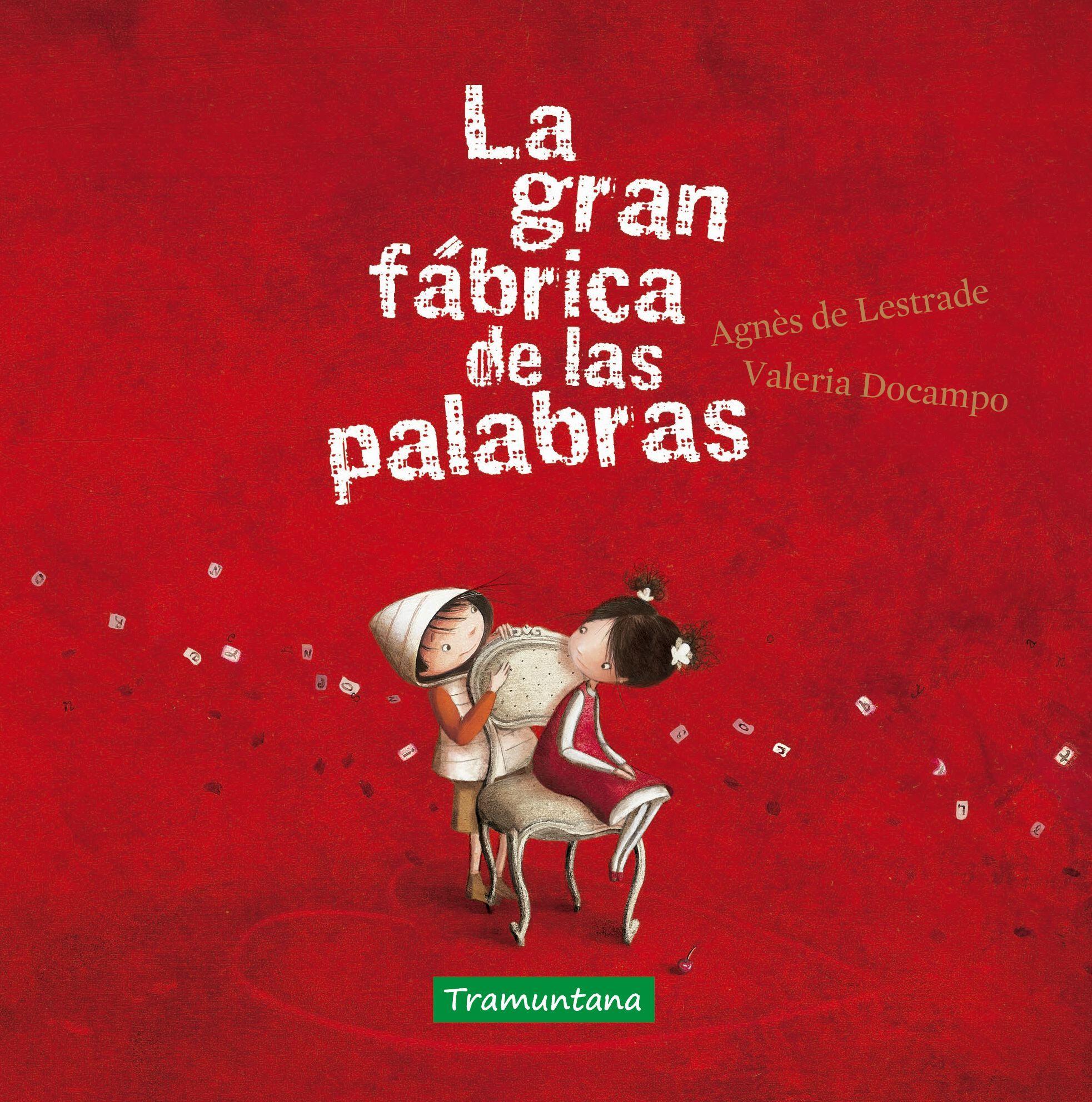 GRAN FABRICA DE LAS PALABRAS LA
