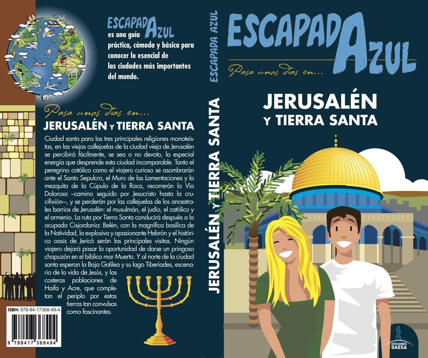 JERUSALÉN ESCAPADA AZUL
