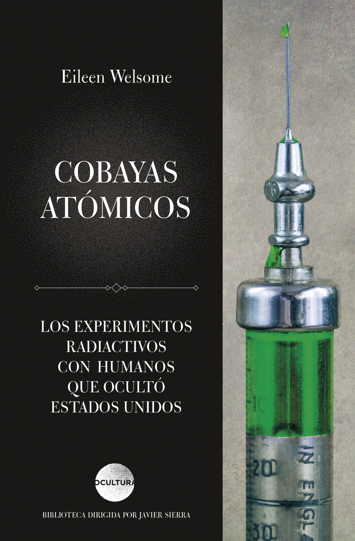 COBAYAS ATOMICOS (PLUTONIUM FILES)