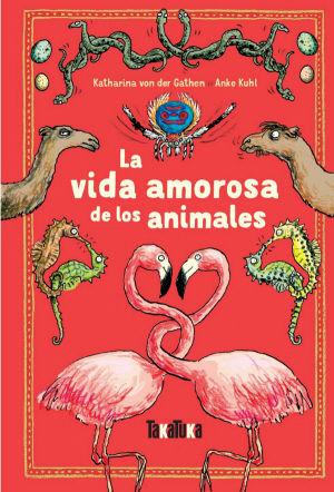 VIDA AMOROSA DE LOS ANIMALES LA