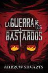 GUERRA DE LOS BASTARDOS LA