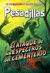 PESADILLASS 28 EL ATAQUE DE LOS ESPECTROS DEL CEMENTERIO