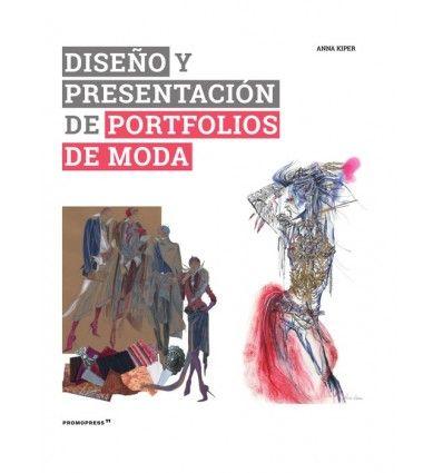 DISENO Y PRESENTACION DE PORTFOLIOS DE MODA