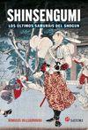 SHINSENGUMI LOS ULTIMOS SAMURAIS DE SHOGUN