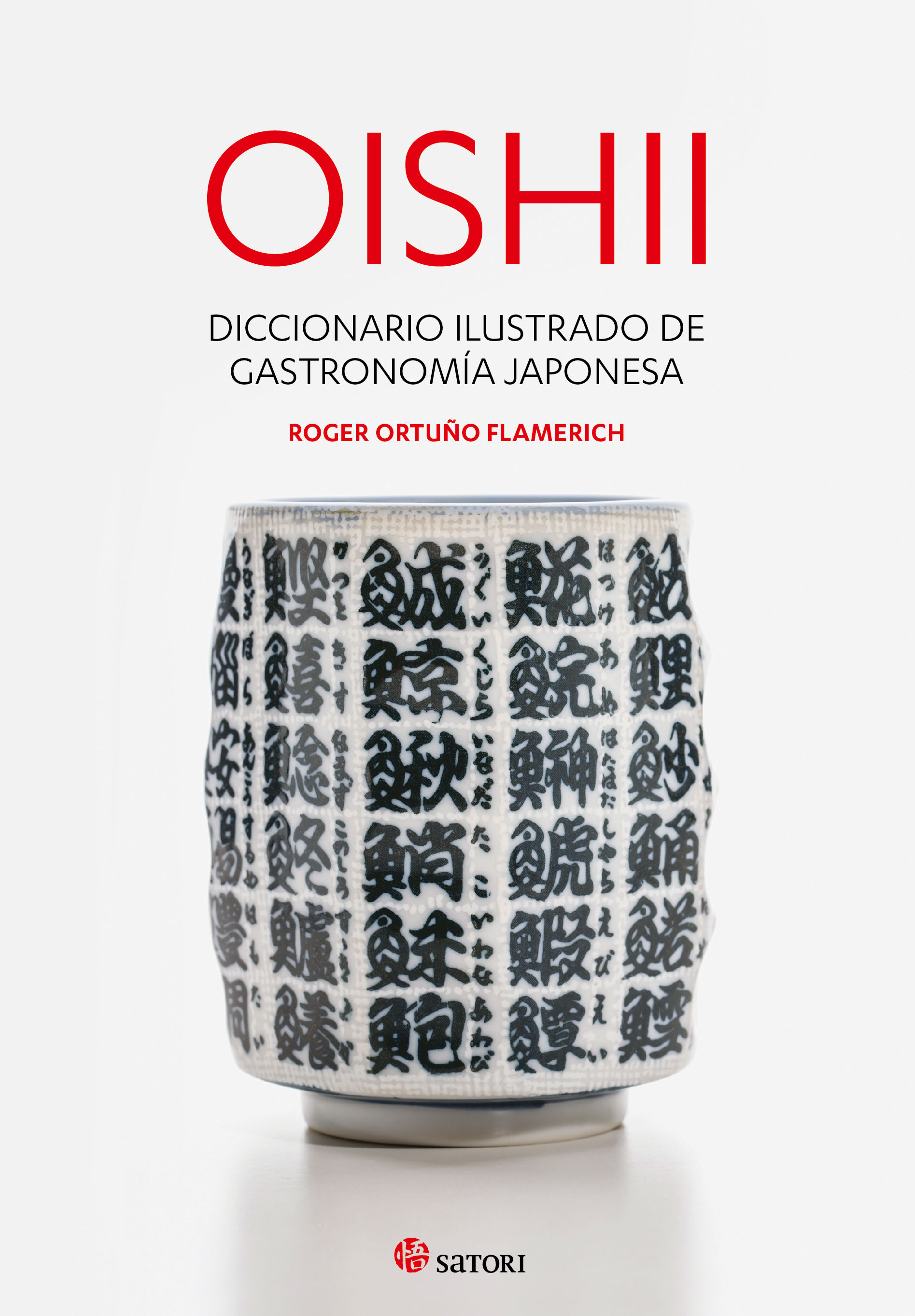 OISHII DICCIONARIO ILUSTRADO DE GASTRONOMIA JAPONESA