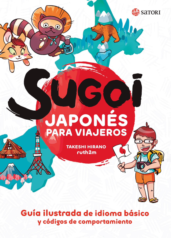 SUGOI JAPONES PARA VIAJEROS 2ªED