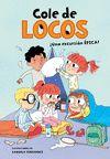 COLE DE LOCOS 2 UNA EXCURSION EPICA
