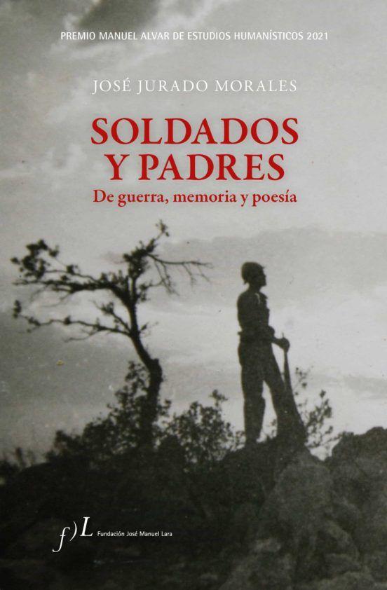 SOLDADOS Y PADRES DE GUERRA, MEMORIA Y POESÍA