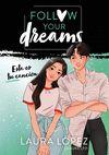 FOLLOW YOUR DREAMS 2 ESTA ES TU CANCION