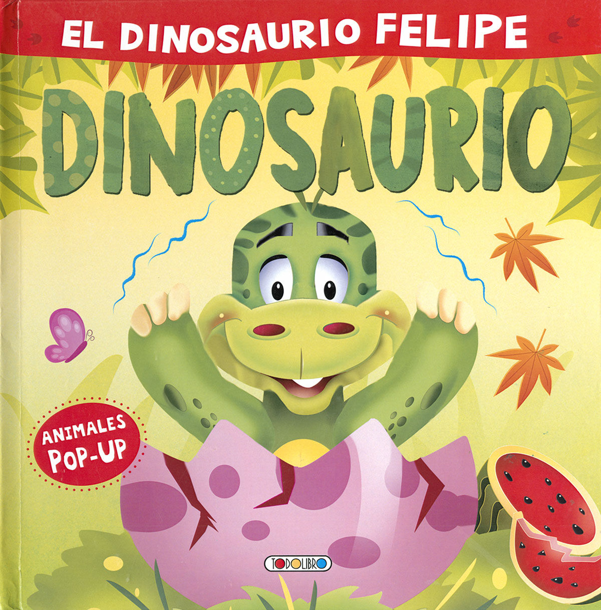 DINOSAURIO FELIPE EL (ANIMALES POP UP)