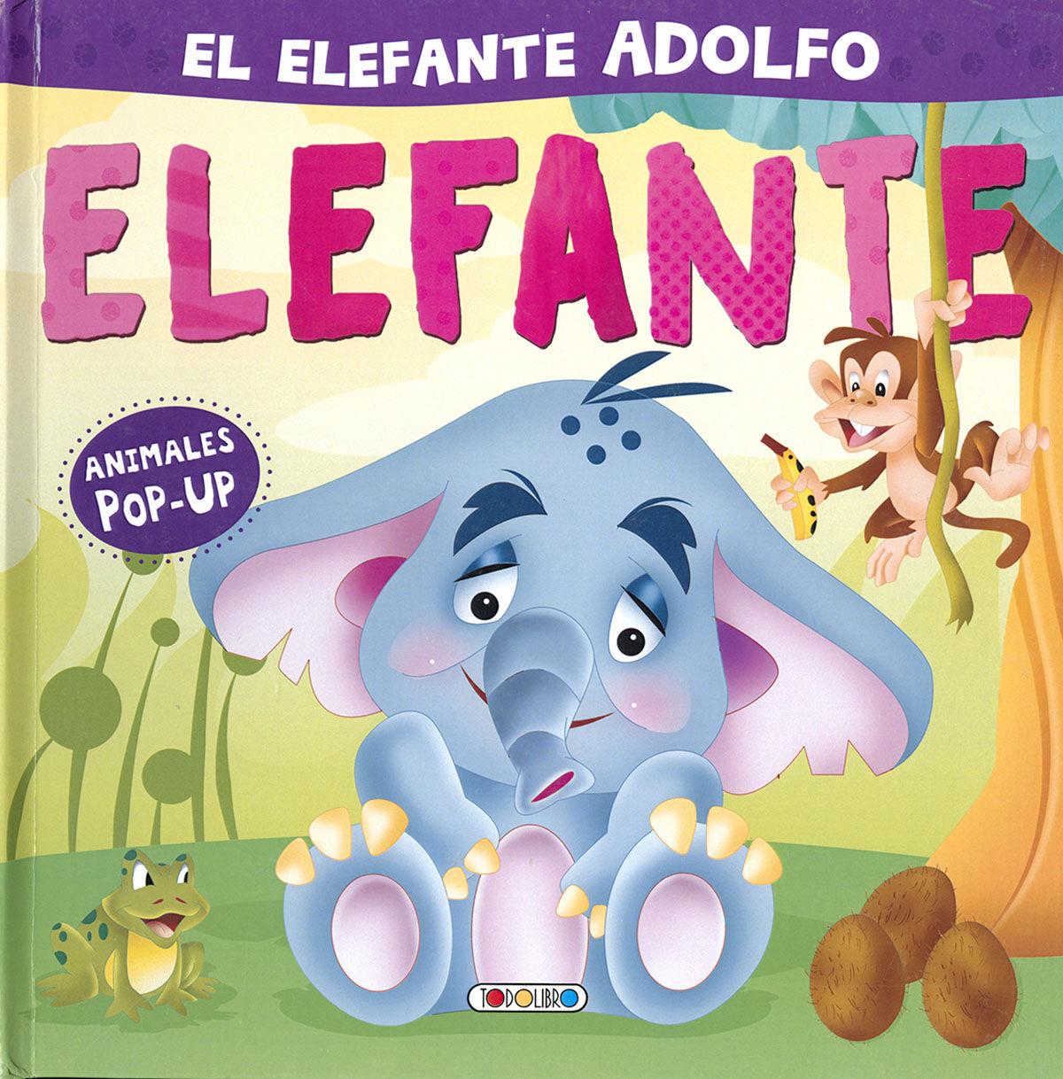 ELEFANTE ADOLFO EL (ANIMALES POP UP)