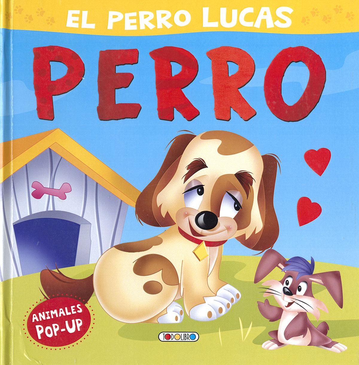 PERRO LUCAS EL (ANIMALES POP UP)