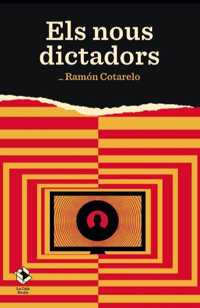 NOUS DICTADORS ELS