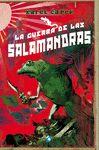 GUERRA DE LAS SALAMANDRAS LA