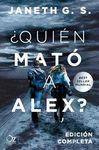 QUIÉN MATÓ A ALEX?
