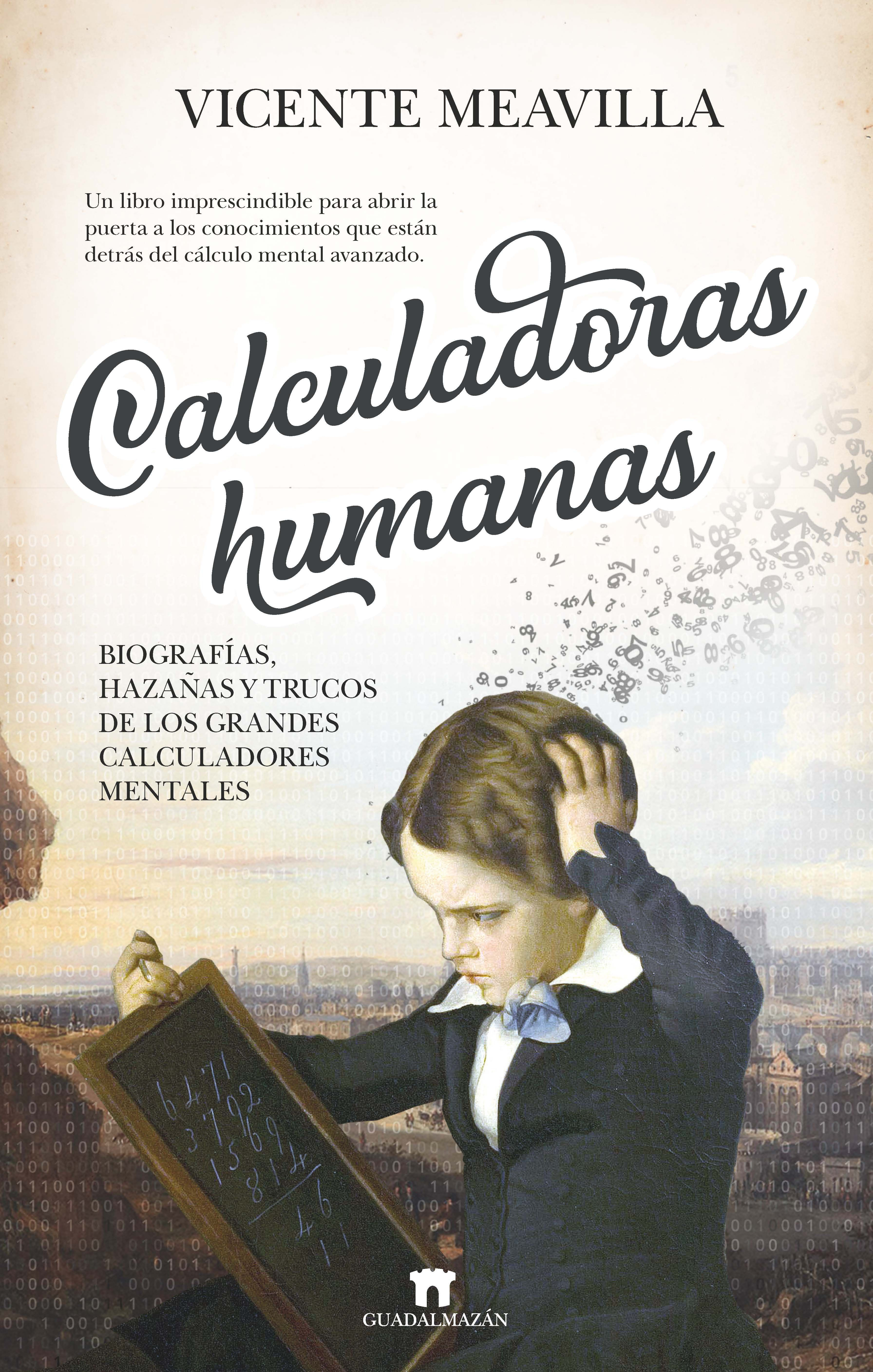 CALCULADORAS HUMANAS: BIOGRAFÍAS, ANÉCDOTAS Y...