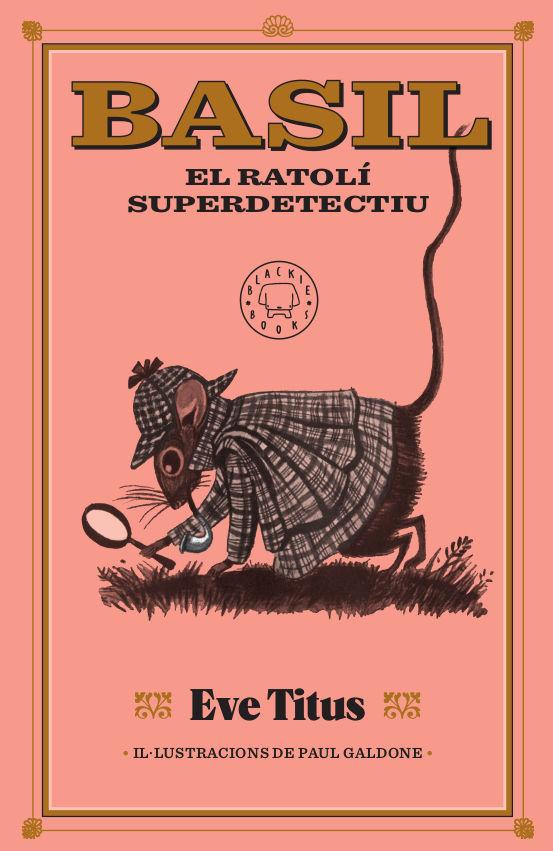 BASIL EL RATOLÍ SUPERDETECTIU