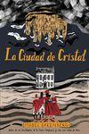CIUDAD DE CRISTAL LA